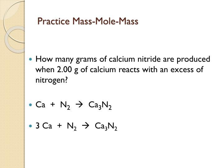 Practice Mass-Mole-Mass