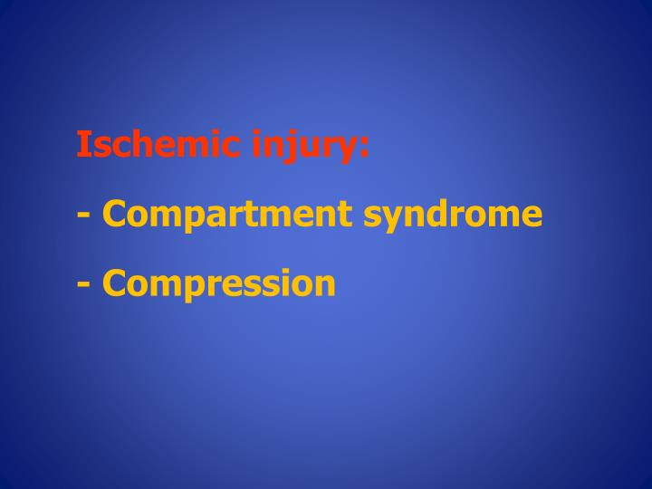 Ischemic injury: