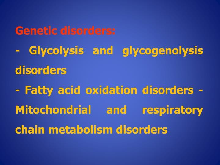 Genetic disorders:
