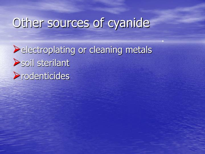 Other sources of cyanide