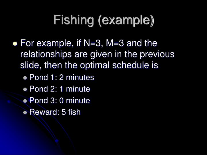 Fishing (example)