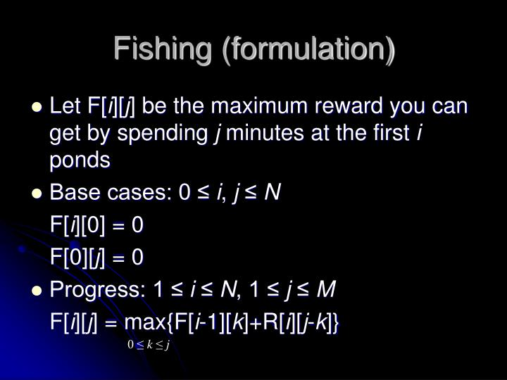 Fishing (formulation)