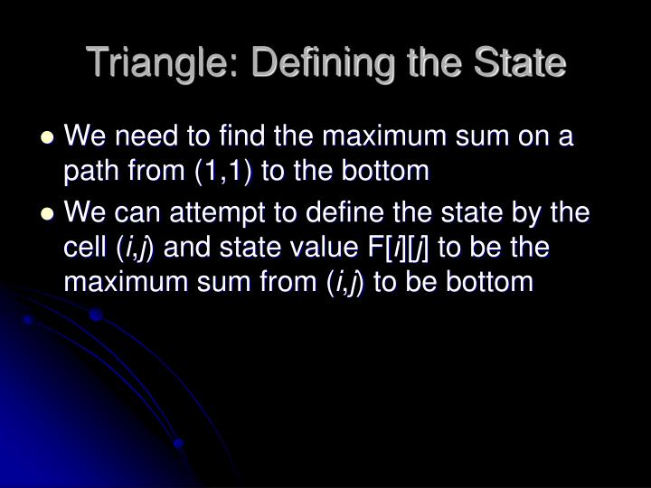 Triangle: Defining the State
