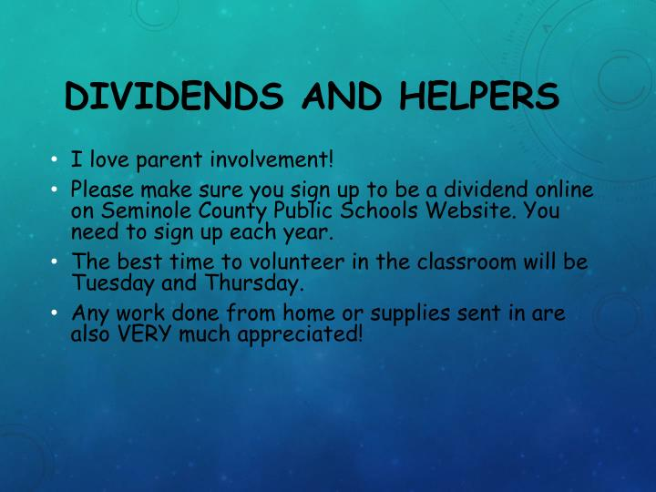 Dividends and Helpers