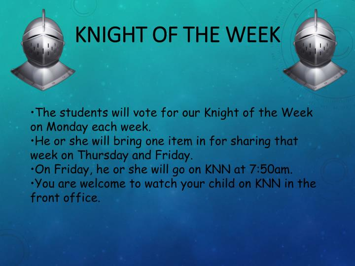 Knight of the Week