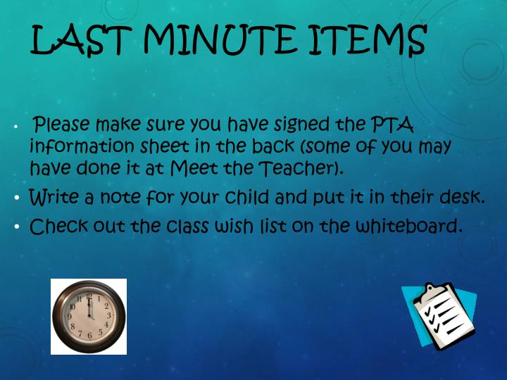 Last minute items