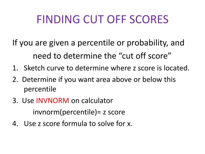 FINDING CUT OFF SCORES