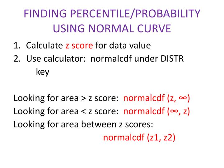 FINDING PERCENTILE/PROBABILITY USING NORMAL CURVE