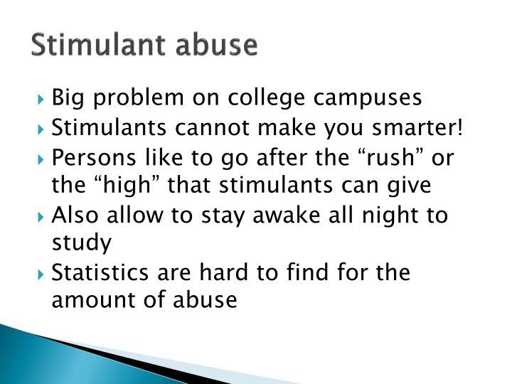 Stimulant abuse