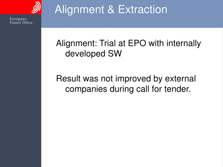 Alignment & Extraction