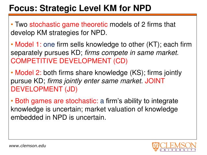 Focus: Strategic Level KM for NPD
