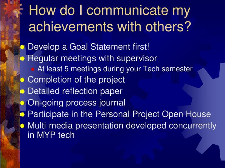 How do I communicate my achievements with others?