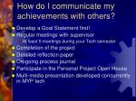 how do i communicate my achievements with others