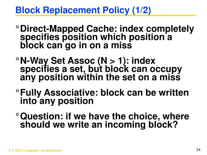 Block Replacement Policy (1/2)