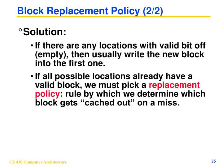Block Replacement Policy (2/2)