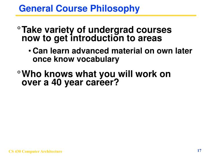 General Course Philosophy