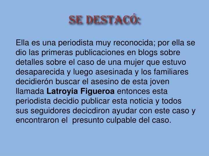 SE DESTACÓ:
