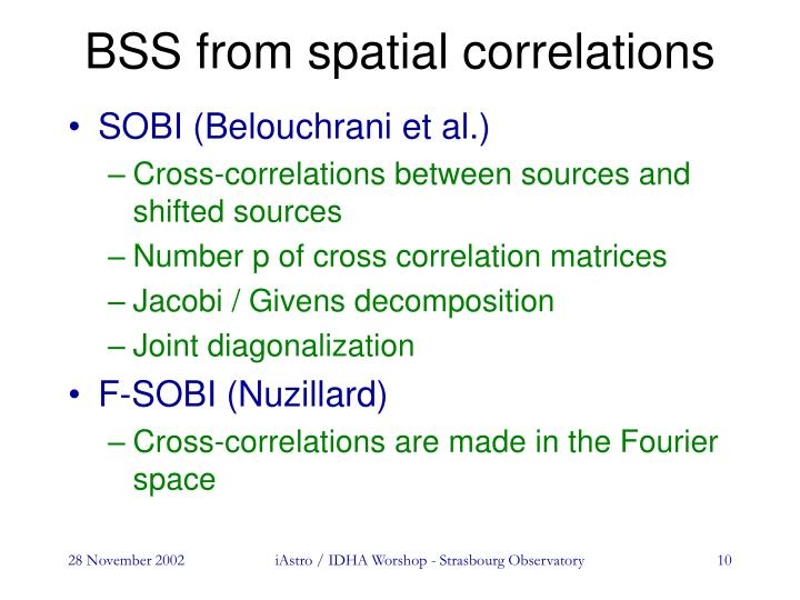 BSS from spatial correlations