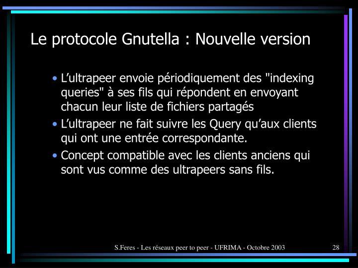 Le protocole Gnutella : Nouvelle version