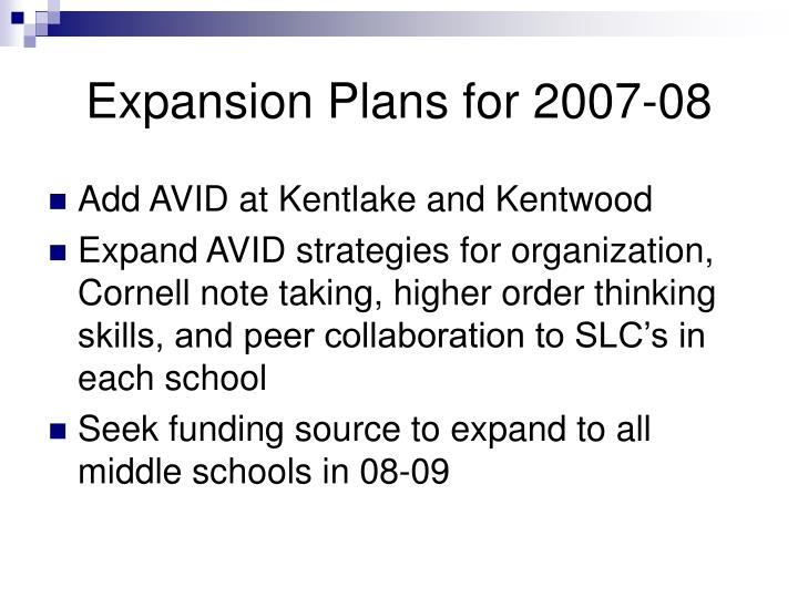 Expansion Plans for 2007-08