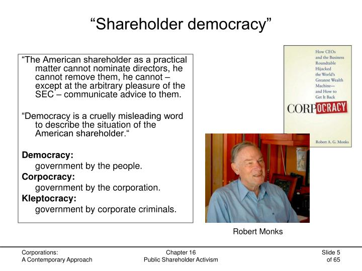 """Shareholder democracy"""