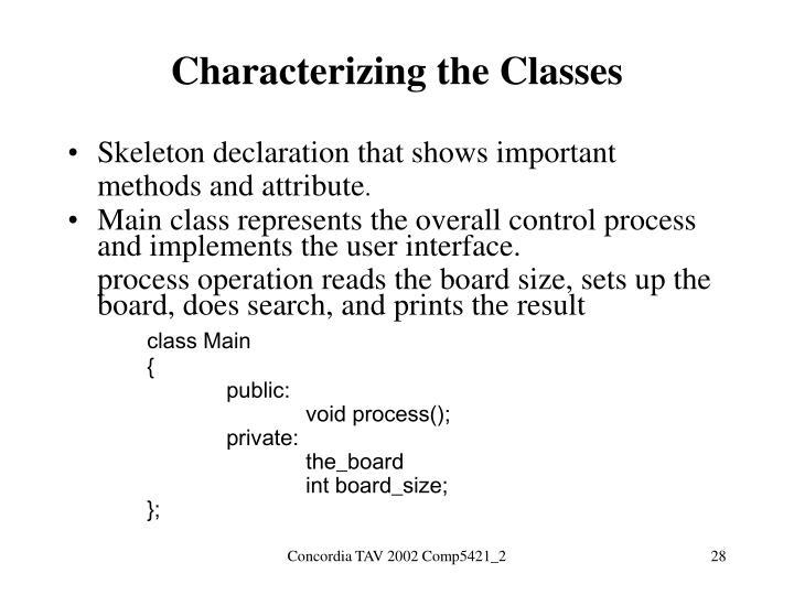 Characterizing the Classes