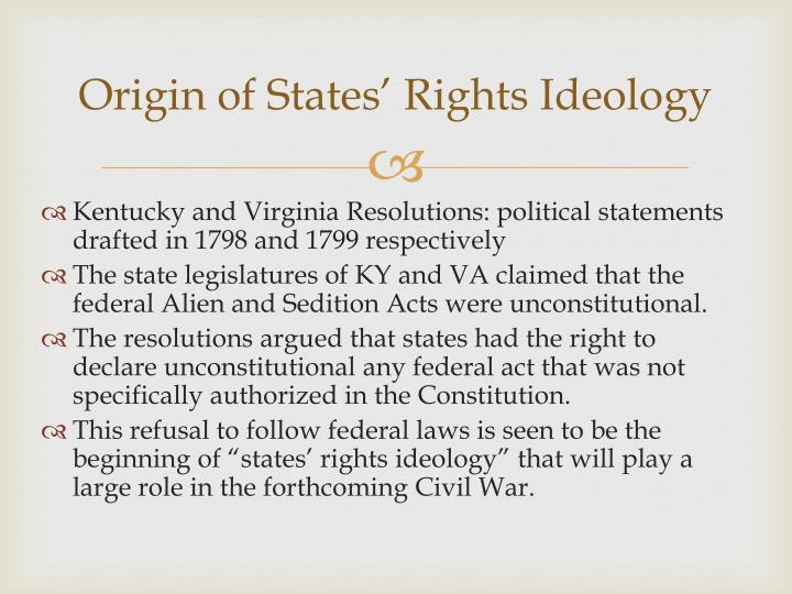 Origin of States' Rights Ideology
