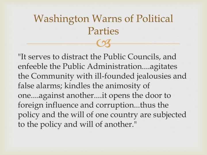 Washington Warns of Political Parties