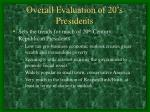 overall evaluation of 20 s presidents