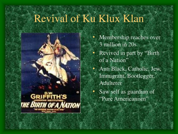 Revival of Ku Klux Klan
