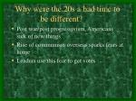 why were the 20s a bad time to be different