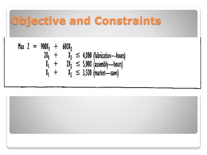 Objective and Constraints