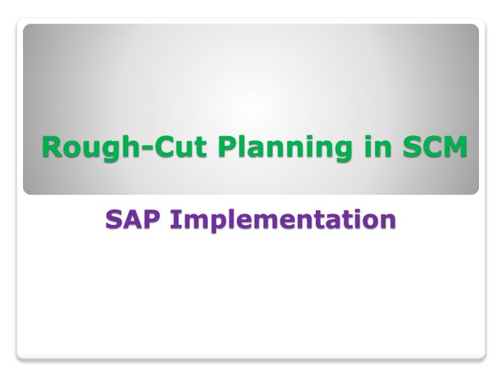 Rough-Cut Planning in SCM