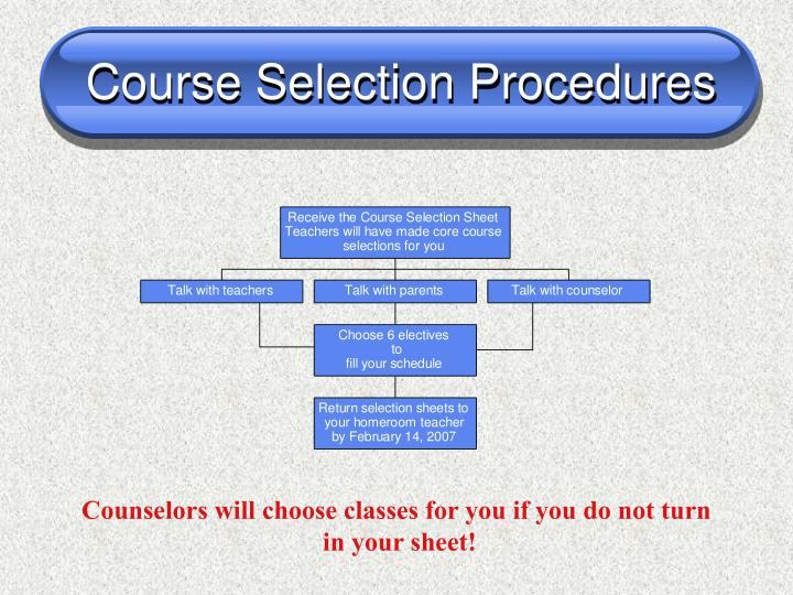 Course Selection Procedures