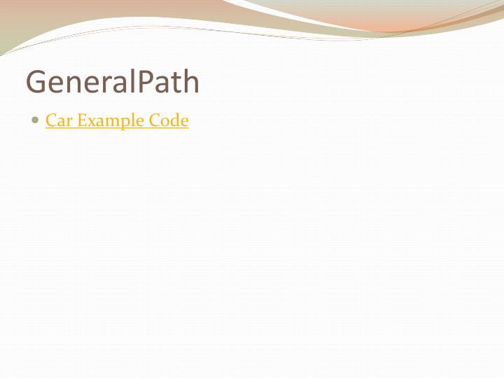 GeneralPath