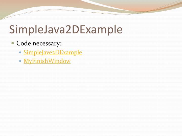 SimpleJava2DExample