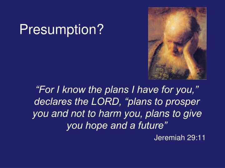 Presumption?