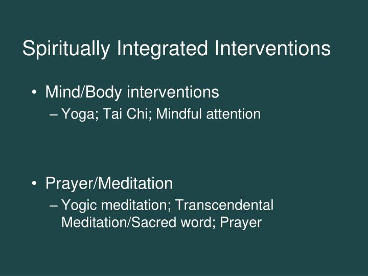 Spiritually Integrated Interventions