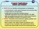 irregular applications radix and n body