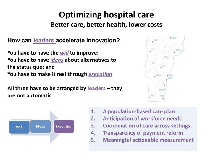 Optimizing hospital care better care better health lower costs