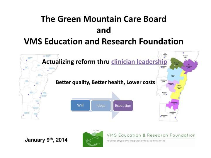 The green mountain care board and vms education and research foundation