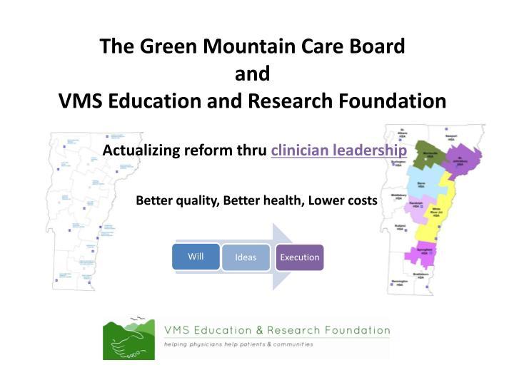 The Green Mountain Care Board