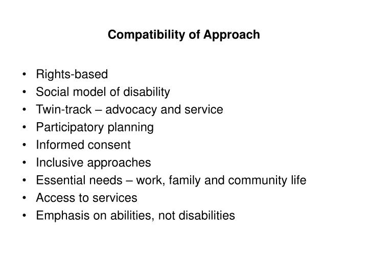 Compatibility of approach