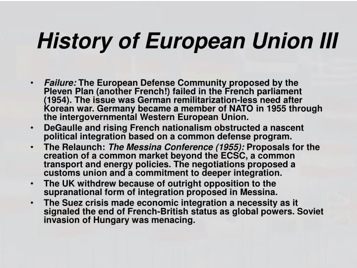 History of European Union III