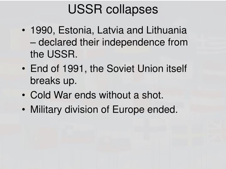 USSR collapses