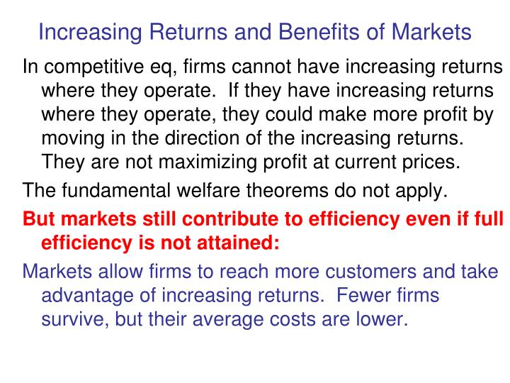 Increasing Returns and Benefits of Markets