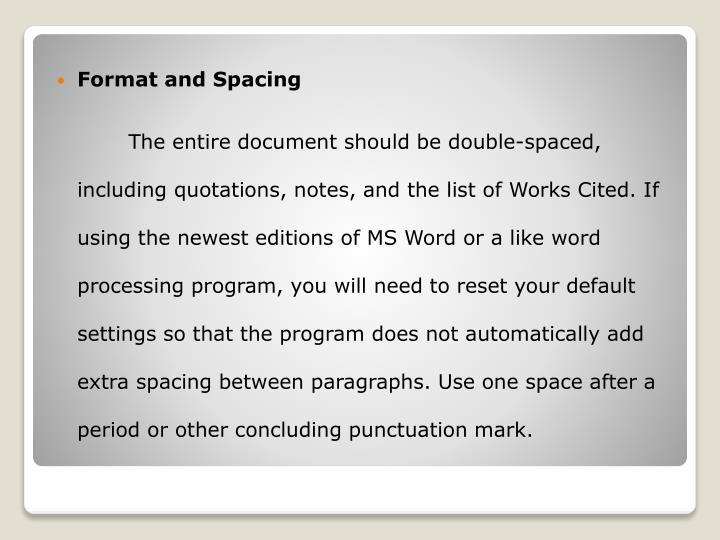 Format and Spacing