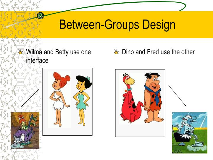 Between-Groups Design