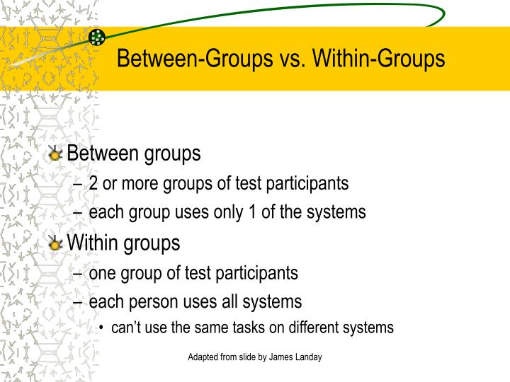Between-Groups vs. Within-Groups