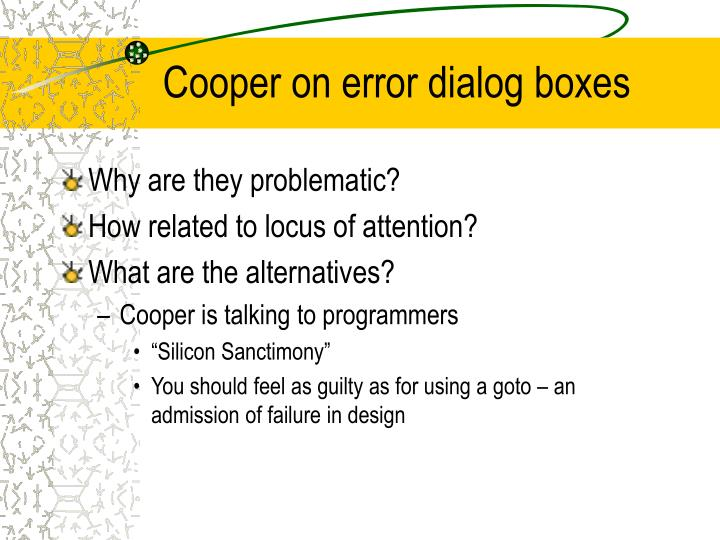 Cooper on error dialog boxes